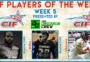 CIF Players of the Week: Week 5